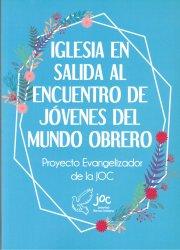 Proyecto Evangelizador de la JOC